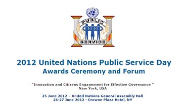 2012 United Nations Public Service Day, Awards Ceremony and Forum - 25-27 June 2012 - New York, USA