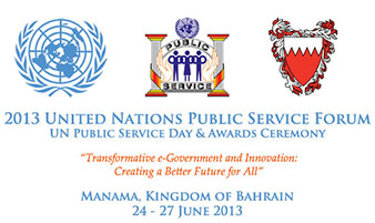 2013 United Nations Public Service Forum, Day and Awards Ceremony - 24-27 June 2013 - Manama, Kingdom of Bahrain